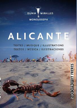 Alicante, Dunia Miralles
