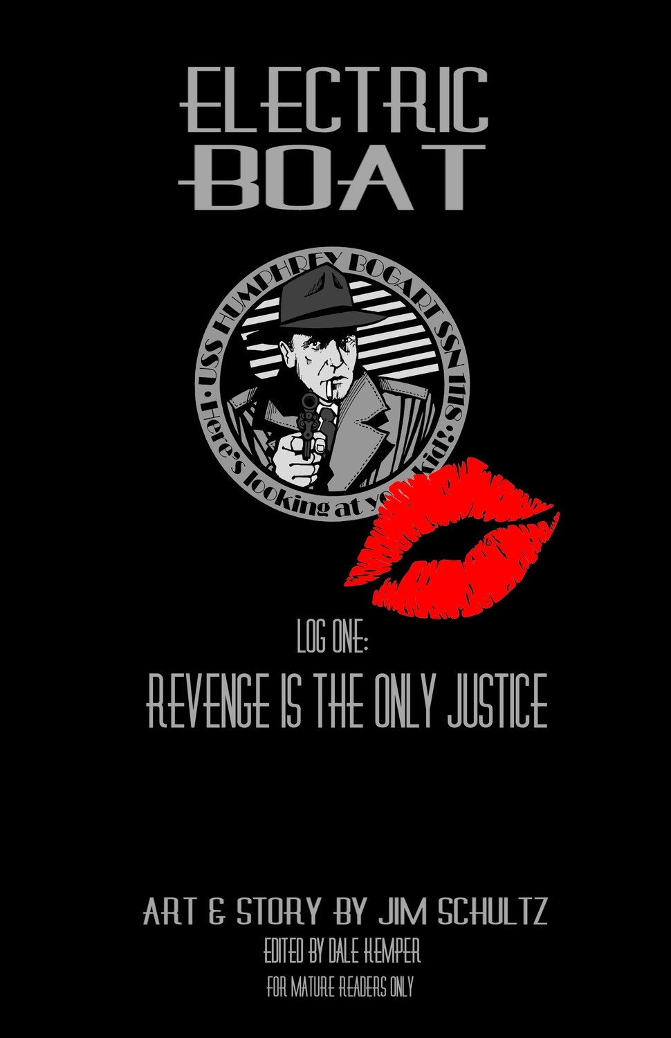 Electric Boat Log One: Revenge is the Only Justice