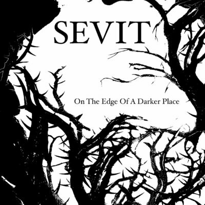 SEVIT - On The Edge Of A Darker Place [Digital]