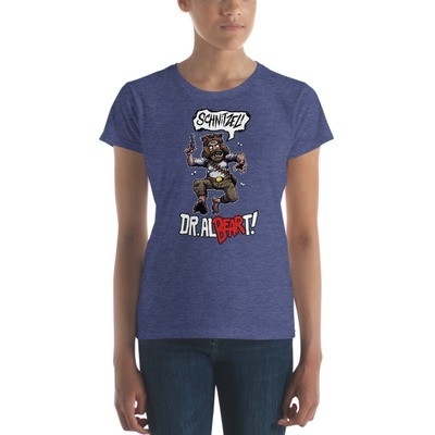 The Dr. Al-BEAR-T Schnitzel Em-BEAR-assingly Fantastic Women's Shirt!