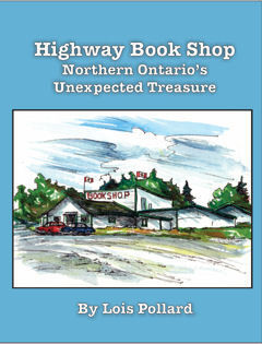 Highway Book Shop ~Northern Ontario's Unexpected Treasure