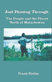 Just Passing Through~The People and the Places North of Matachewan -EPub