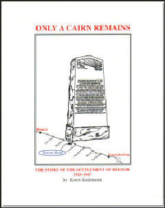 Only A Cairn Remains~The Story of the Settlement of Reesor 1925-1967 -Kindle