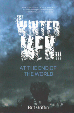 The Winter Men III At The End of the World