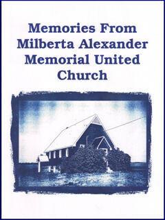 Memories From Milberta Alexander Memorial United Church