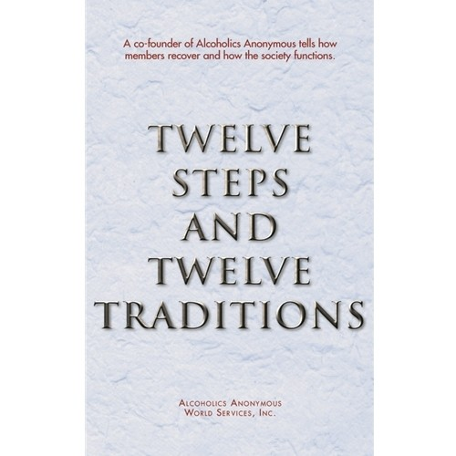 Twelve Steps and Twelve Traditions (hardcover)
