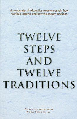 Twelve Steps and Twelve Traditions - soft cover