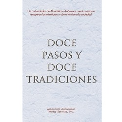 Doce Pasos Y Dose Tradiciones soft cover