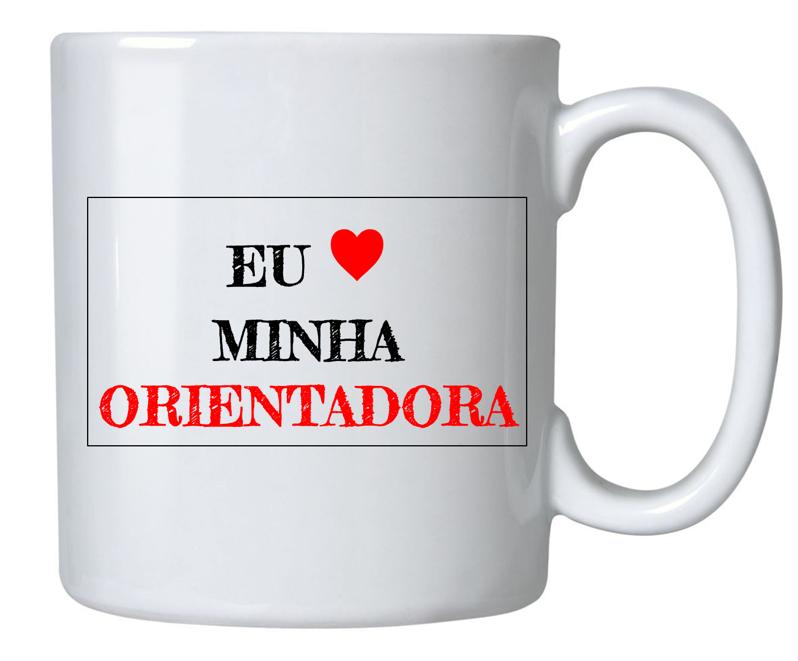 EU AMO MINHA ORIENTADORA