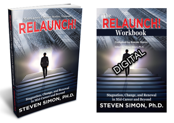 RELAUNCH! Stagnation, Change, and Renewal in Mid-Career and Beyond with digital copy of RELAUNCH! Workbook.  FREE SHIPPING!