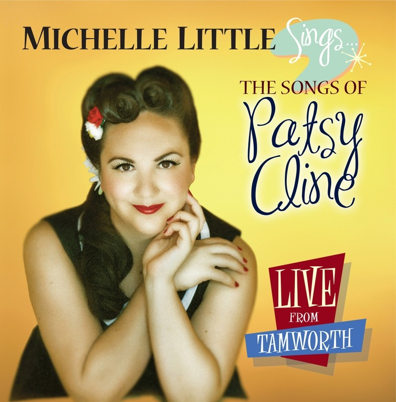 Michelle Little Sings the Songs of Patsy Cline - CD