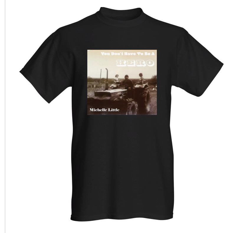 T-shirt - You Don't Have To Be A Hero