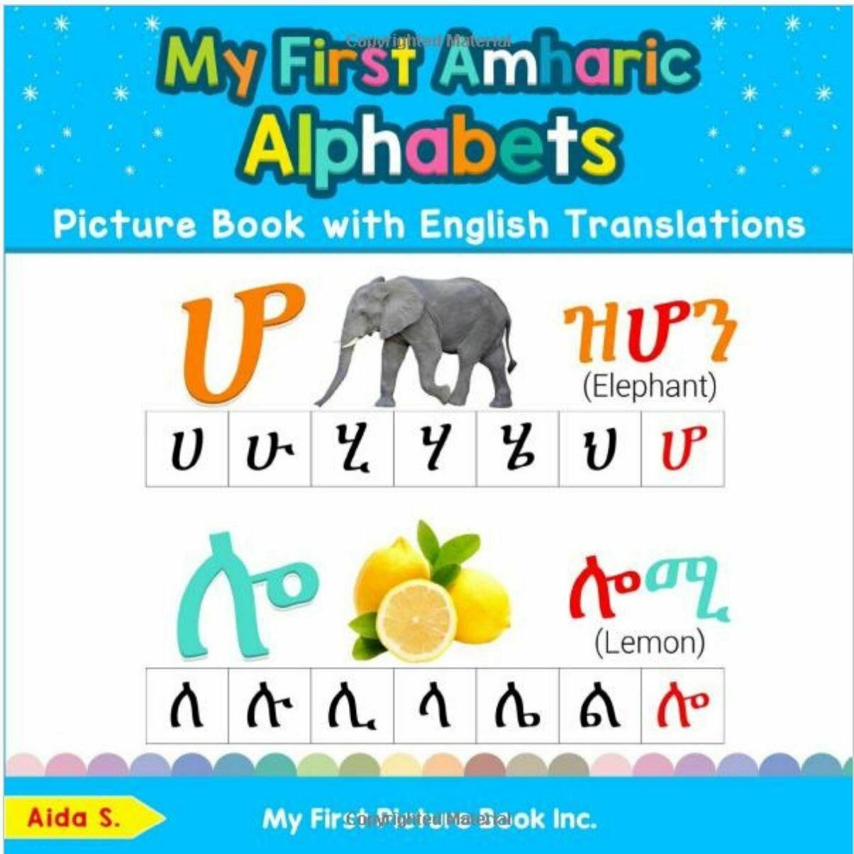Learn Amharic Alphabets & Numbers: Colorful Pictures & English Translations  (Volume 1) (Amharic Edition)