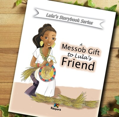 A messob gift to Lula's friend - Lula's storybook series