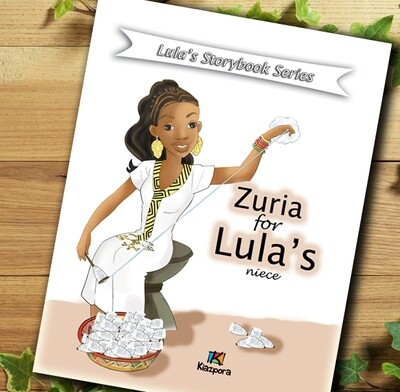 Zuria for Lula's Niece - Lula's storybook series