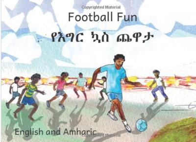 የእግር ኳስ ጨዋታ Football Fun : In English and Amharic