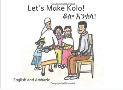 ቆሎ እንቁላ Lets Make Kolo : In English and Amharic
