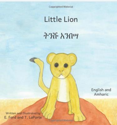 ትንሹ አንበሳ Little Lion : In English and Amharic