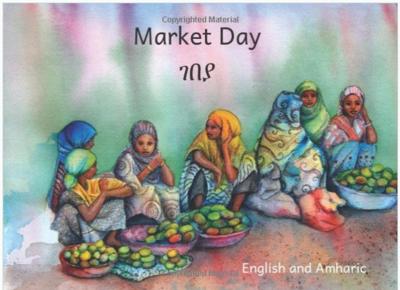 የገቢያ ቀን Market Day : In English and Amharic