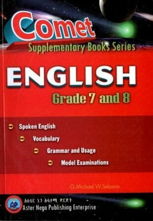 Comet English Grade 7 and 8 [by] በ G.Michael W.Selassie