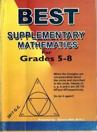 Best Supplementary Mathematics Grade 5-8 [by] በ Genetu Able