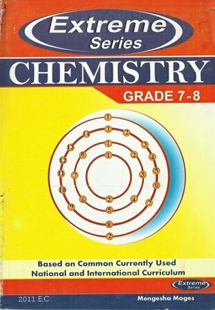 Extreme Chemistry Grade 7-8 [by] በ Mengesha Moges