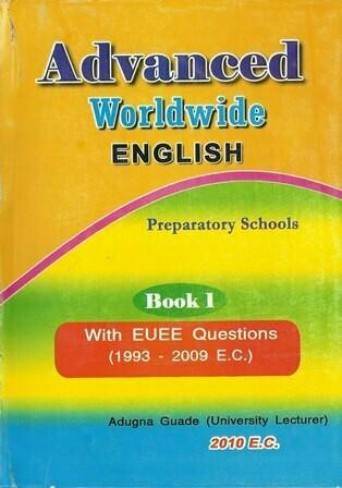 Advanced Worldwide English : Preparatory Schools [by] በ Adugna Guade