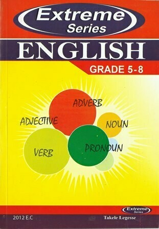 Extreme English Grade 5-8 [by] በ Takele Legesse