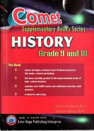 Comet History Grade 9 and 10 [by] በ Girma Alemayehu and Tadesse Delessa