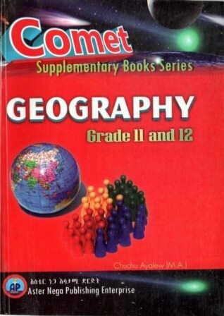 Comet Geography Grade 11 and 12 [by] በ Chuchu Ayalew