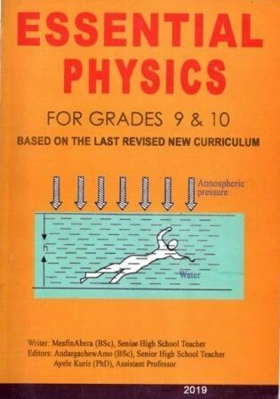 Essential Physics For Grades 9 and 10 [by] በ Mesfin Abera