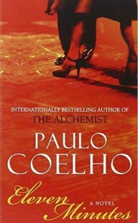 Eleven Minutes [by] በ Paulo Coelho