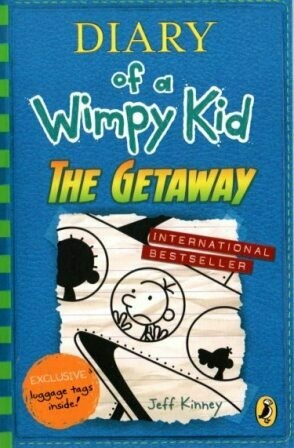 Diary of a Wimpy Kid : The Getaway [by] በ Jeff Kinney