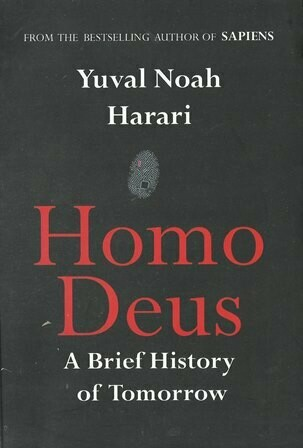 Homo Deus : A Brief History of Tomororrow [by] በ Yuval Noah Harari