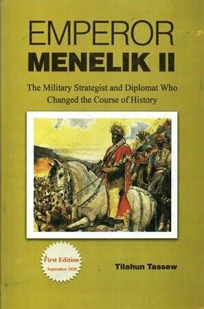 EMPEROR MENELIK II [by] በ Tilahun Tassew
