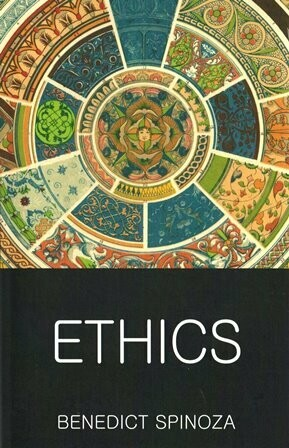 ETHICS By BENEDICT SPINOZA