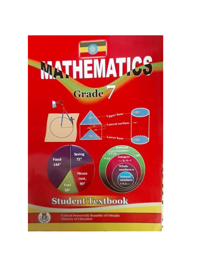 Mathematics Student Textbook Grade 7 ሂሳብ የ7ኛ ክፍል መማሪያ መጽሃፍ