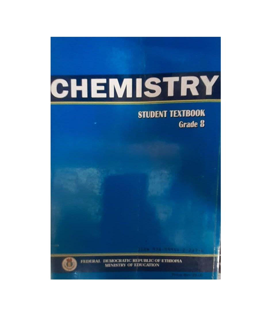 Chemistry Student Textbook Grade 8 ኬሚስትሪ የ8ኛ ክፍል መማሪያ መጽሃፍ