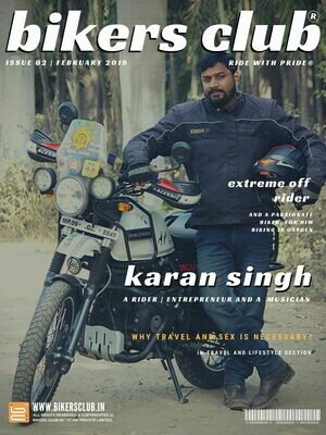 BIKERS CLUB-e-magazine-feb 2019-Karan Singh