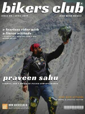 BIKERS CLUB-e-magazine-april 2019-Praveen Sahu