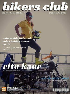 BIKERS CLUB-e-magazine-march 2019-Ritu Kaur