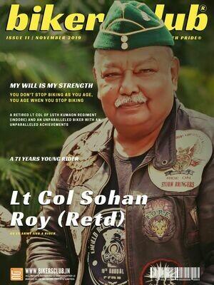 BIKERS CLUB-e-magazine-nov 2019-Lt Col Sohan Roy (Retd)