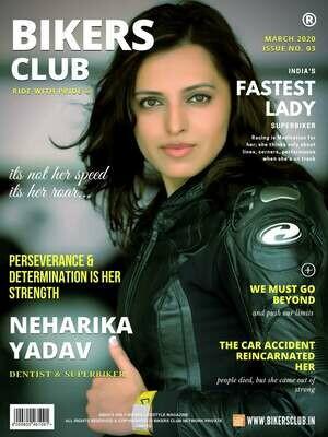 BIKERS CLUB-e-magazine-march 2020-Neharika Yadav