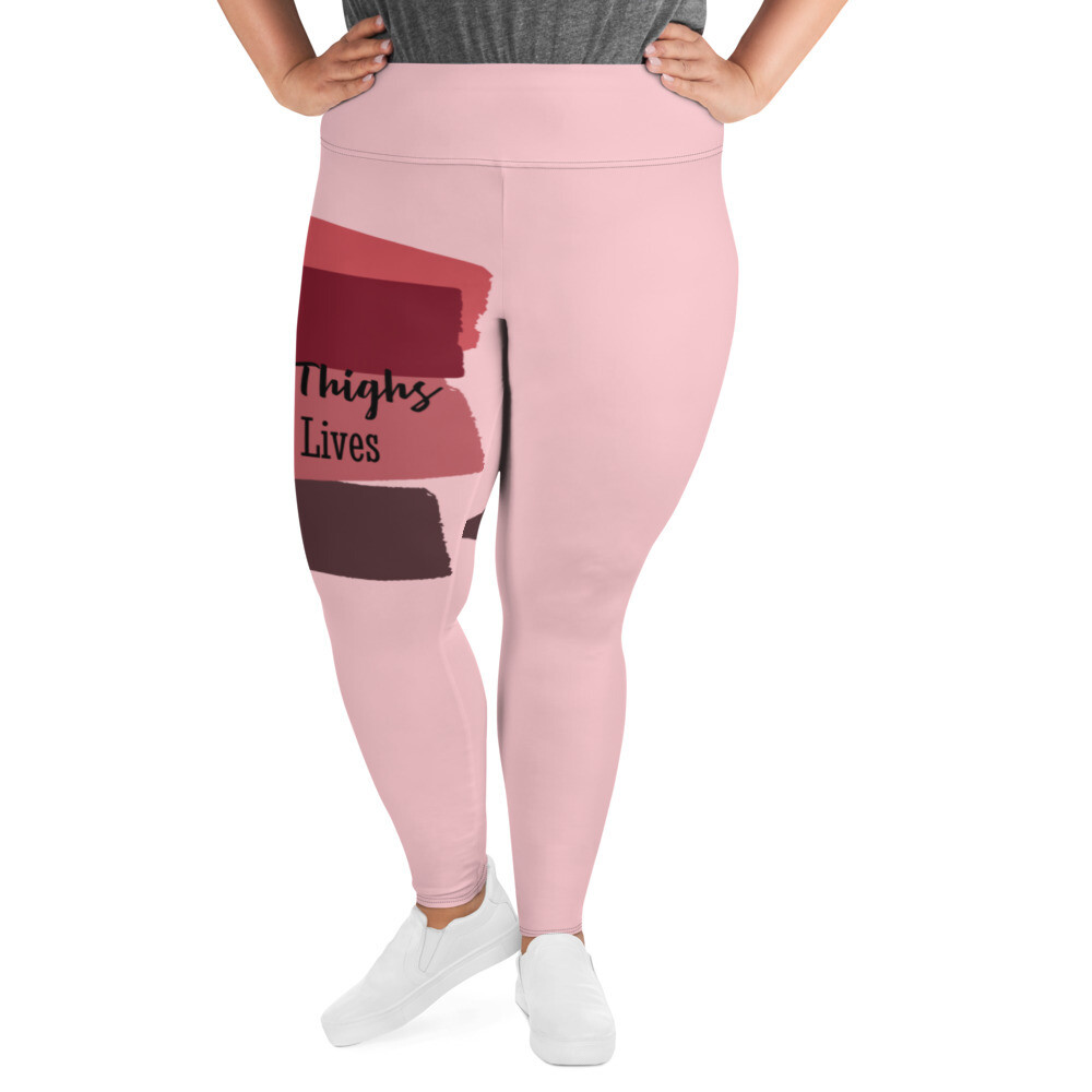 Thick Thighs Save Lives Plus Size Leggings