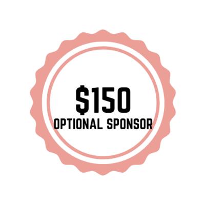 $150 Optional Sponsor