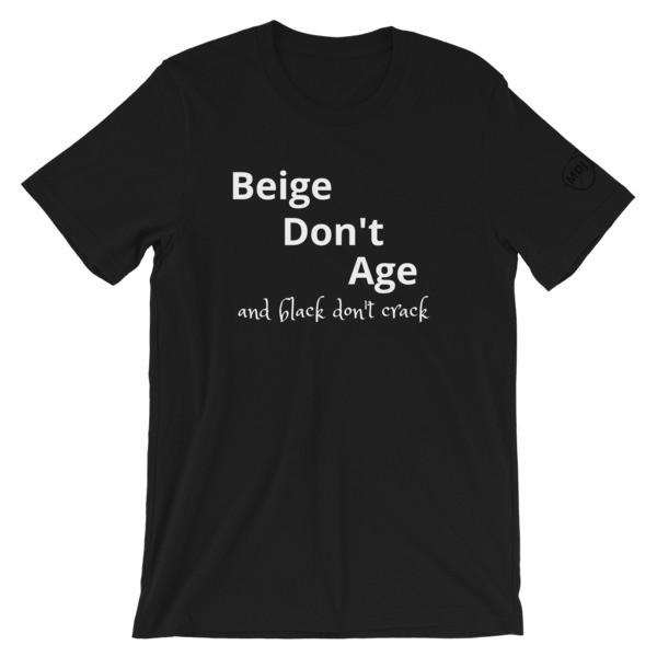 Don't Age saying  Short-Sleeve Unisex T-Shirt