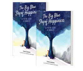 Book 1: The Big Blue Sky of Happiness & The Big Cloud of Sadness BUY NOW