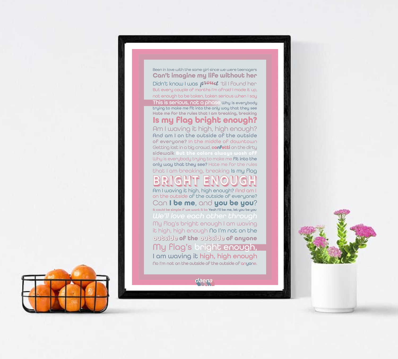 Bright Enough Lyric Poster