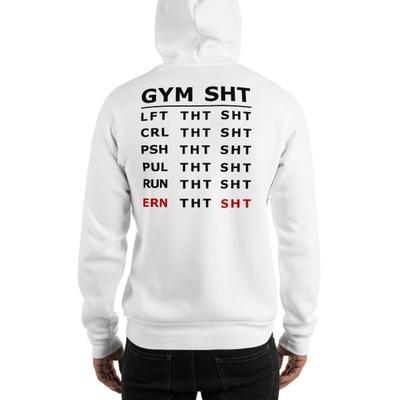 GYM SHT Hooded Sweatshirt