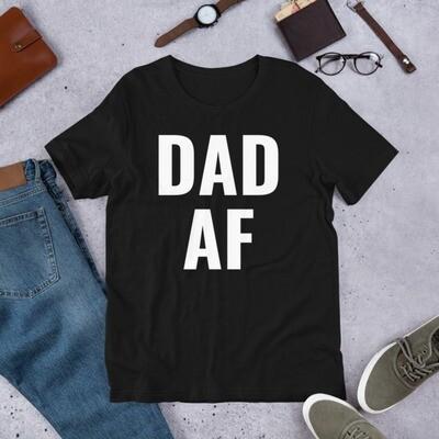 DAD AF Short-Sleeve Unisex T-Shirt